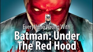Video Everything Wrong With Batman: Under The Red Hood MP3, 3GP, MP4, WEBM, AVI, FLV Agustus 2018