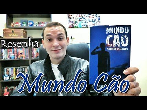 Mundo Cão - Matheus Peleteiro   Renan Nunes