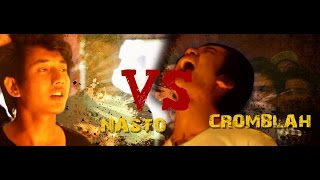 Cromblah VS Nasto - Raw Barz (Rap Battle)