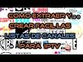 📺 Como crear y extraer las listas de canales .m3u para IPTV TV SATELITAL + 1000 canales 2016 - 2017