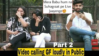 Video VIDEO CALLING MY GIRLFRIEND PART 2 | Pranks in India 2018 MP3, 3GP, MP4, WEBM, AVI, FLV Januari 2019