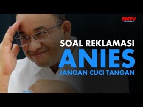 Soal Reklamasi, Anies Jangan Cuci Tangan