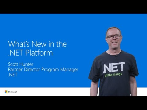 What's New in the .NET Platform (Visual Studio 2017 Launch)