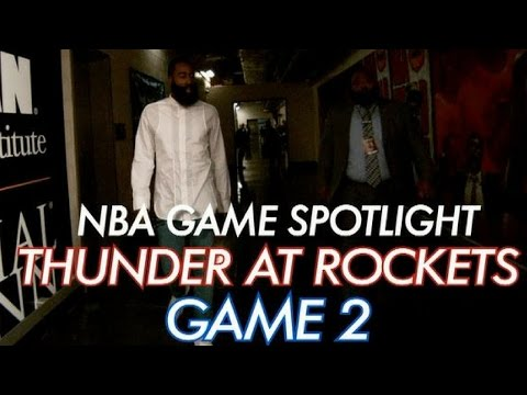 NBA Game Spotlight: Thunder-Rockets Game 2
