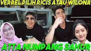 Video VERREL PILIH RICIS ATAU WILONA?! Atta Numpang SAHUR! MP3, 3GP, MP4, WEBM, AVI, FLV Juni 2019