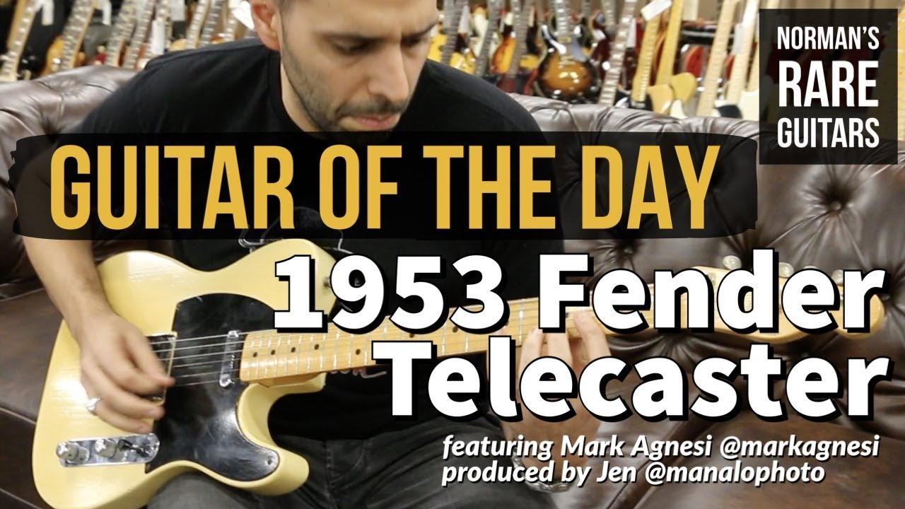 Guitar of the Day: 1953 Fender Telecaster | Norman's Rare Guitars