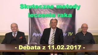 Skuteczne metody leczenia raka - debata z 11.02.2017
