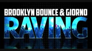 Brooklyn Bounce & Giorno - Raving (G! Mix Edit)