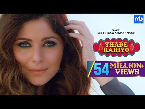 Download Thade Rahiyo | Meet Bros & Kanika Kapoor | Full Video Song | Latest Hindi Song 2018 | MB Music HD Mp4 3GP Video and MP3