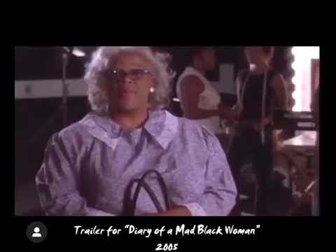 Tyler Perry's Diary Of A Mad Black Woman Trailer, 2005