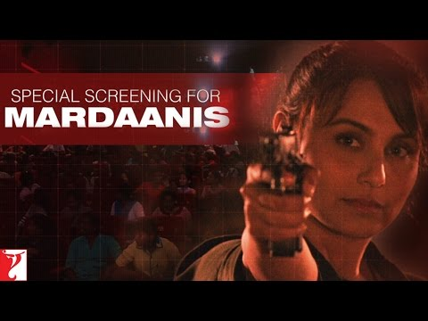 Special Screening for Mardaanis 30 August 2014 02 PM
