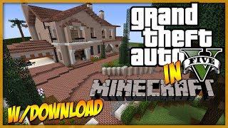 Minecraft: GTA 5 Michael's Home Recreation! w/ Download!