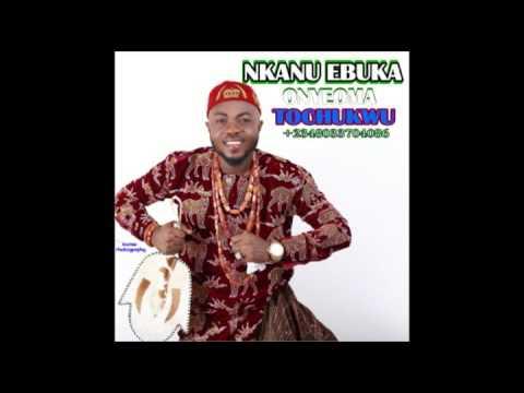 NKANU EBUKA   by Onyeoma Tochukwu Nnamani  #9jaBoomBox