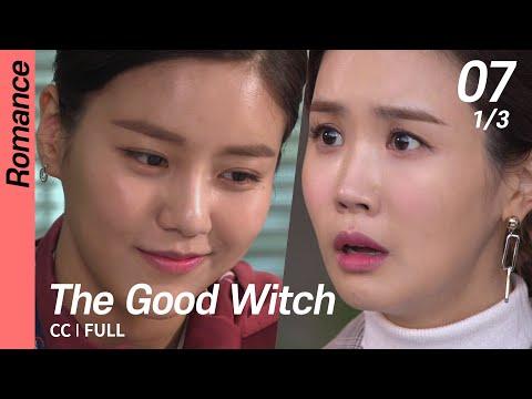 [CC/FULL] The Good Witch EP07 (1/3)   착한마녀전