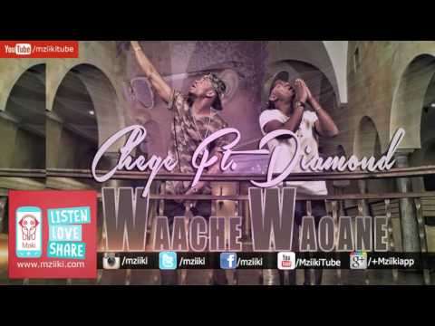 Waache Waoane | Chege Ft. Diamond Platnumz | Official Audio