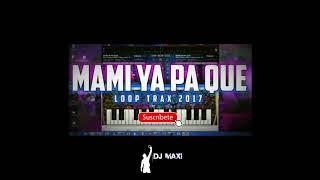 MAMI YA PA QUE   Rey Three Latino con perreo  DJ MAXII