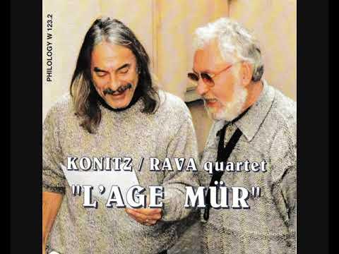 Konitz / Rava Quartet – L'Age Mür
