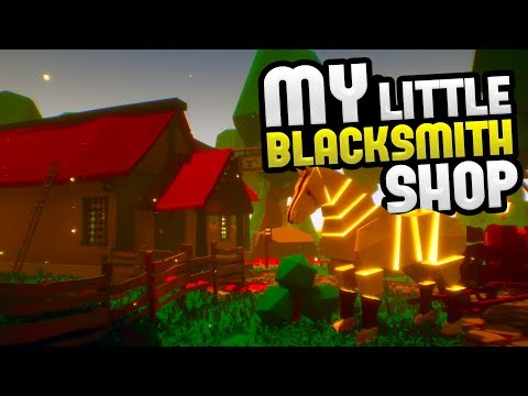 My Little Blacksmith Shop - Mi