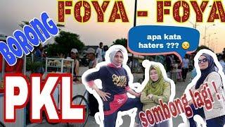 Video Foya-Foya Borong PKL || SOMBONG LAGI!!! MP3, 3GP, MP4, WEBM, AVI, FLV Februari 2019