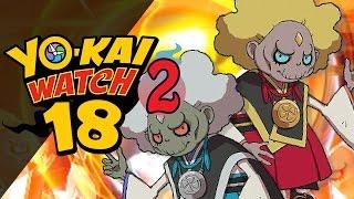 Yo-Kai Watch 2 - Episode 18 | Kin and Gin Boss! by Munching Orange