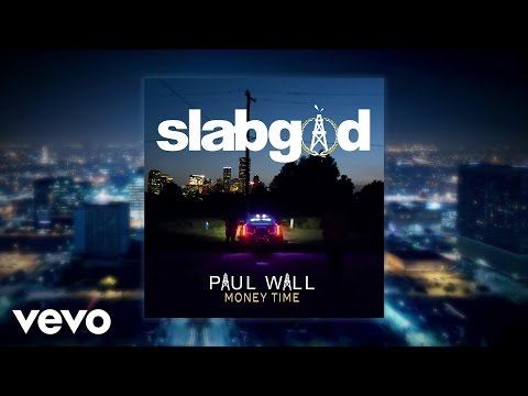Paul Wall - Money Time (Audio) ft. Big Tho