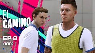 EL CAMINO | EPISODIO 8 | FIFA 19