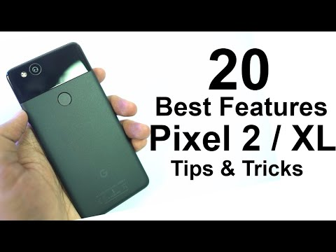 20 Best Features of Pixel 2, Pixel 2 XL and Tips and Tricks