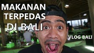 Video Petualangan Nyari Makanan Pedas Di Bali | Trip to Bali MP3, 3GP, MP4, WEBM, AVI, FLV Juli 2018