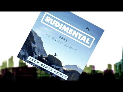 Rudimental - Free feat. Emeli Sandé (Jack Beats Remix)