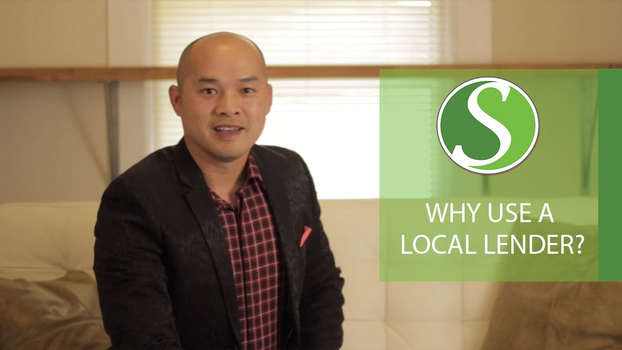 The Advantages of Using a Local Lender