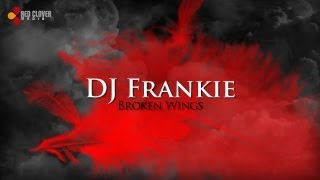 DJ Frankie - Broken Wings (with lyrics)
