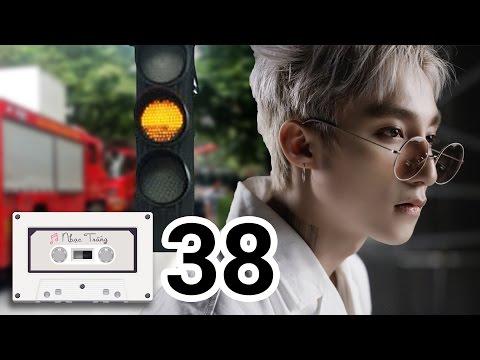 Nhạc Trắng 38 - We Don't Thuộc Về Nhau