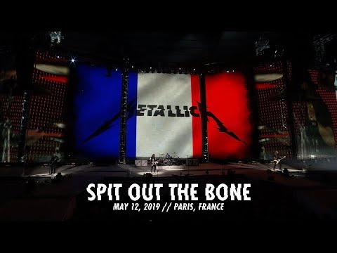 Metallica: Spit Out The Bone (Paris, France - May 12, 2019)