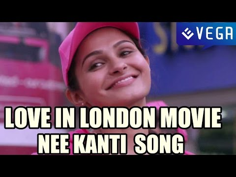 Love In London Movie - Nee Kanti Chupe Song