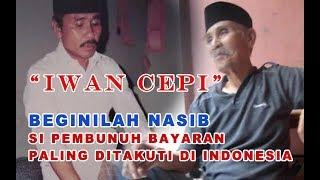 """Video INILAH NASIB SI PEMBUNUH BAYARAN PALING DITAKUTI DI INDONESIA """"IWAN CEPI"""" - ON THE SPOT MP3, 3GP, MP4, WEBM, AVI, FLV Oktober 2018"""