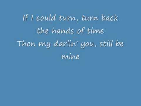 R Kelly: If I Could Turn Back The Hands Of Time Lyrics