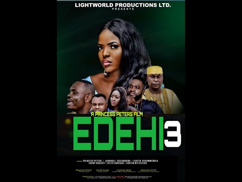 EDEHI PART3 LATEST NOLLYWOOD MOVIES 2019