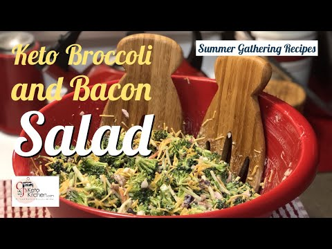 Low carb diet - Keto Broccoli and Bacon Salad  Low Carb  Family Friendly  BBQ Ready