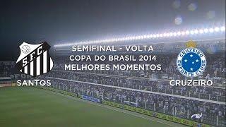 Acesse: http://www.portala8.com COPA DO BRASIL 2014 Semifinal - Jogo Volta Estádio Urbano Caldeira, Santos, SP Siga - http://twitter.com/sovideoemhd ...