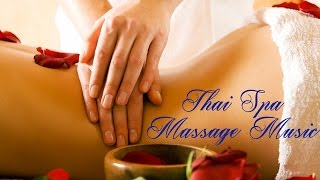 Thai Spa - Music For Massage, Meditation, De-Stress&Relaxation