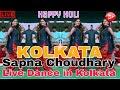 Sapna Choudhary Live Dance Video | Happy Holi Days in Kolkata 2nd March, 2018 | Full Video
