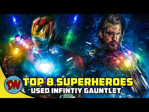 Top 8 Superheroes Who Have Used Infinity Gauntlet | Explained in Hindi