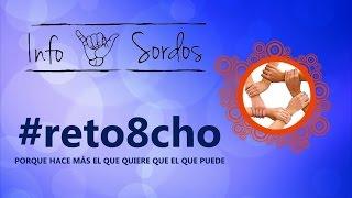 Únete a #reto8cho !