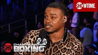 Will Errol Spence Jr. Fight Mikey Garcia? | SHOWTIME CHAMPIONSHIP BOXING