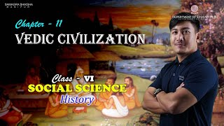 Class VI Social Science (History) Chapter 11: Vedic Civilization