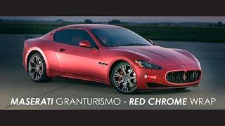 Maserati Granturismo - Red Chrome Wrap