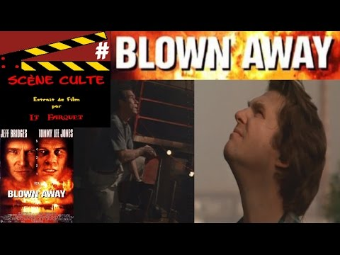Scène Culte 18 # Blown Away