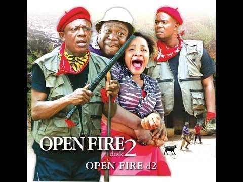 Open Fire 2 - Nigerian Nollywood Movies