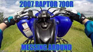 1. 2007 raptor 700r messing around