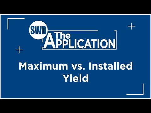 The Application: Maximum vs Installed Yield w/Jeremiah Schoneberg